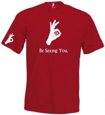 Be Seeing you Hand T-Shirt Simply Loveleh Brotherhood